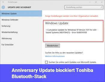 Anniversary Update blockiert Toshiba Bluetooth-Stack