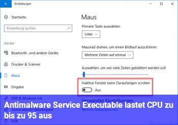 Antimalware Service Executable lastet CPU zu bis zu 95 % aus