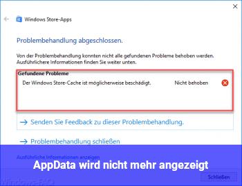 AppData wird nicht mehr angezeigt