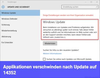 Applikationen verschwinden nach Update auf 14352