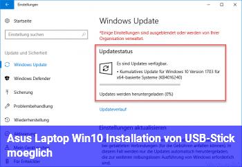 Asus Laptop / Win10 Installation von USB-Stick möglich?