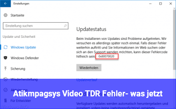 Atikmpag.sys Video TDR Fehler- was jetzt?