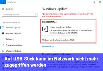 Auf USB-Stick kann im Netzwerk nicht mehr zugegriffen werden