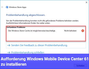 """Aufforderung """"Windows Mobile Device Center 6.1"""" zu installieren. ???"""