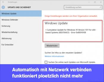 Automatisch mit Netzwerk verbinden funktioniert plötzlich nicht mehr