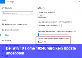Bei Win 10 Home 10240 wird kein Update angeboten