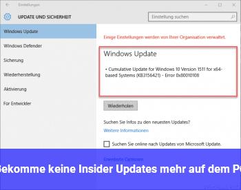 Bekomme keine Insider Updates mehr auf dem PC