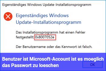 Benutzer ist Microsoft-Account, ist es möglich das Passwort zu löschen?