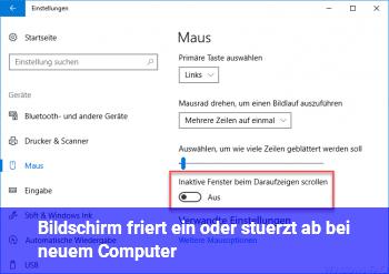 Bildschirm friert ein oder stürzt ab bei neuem Computer