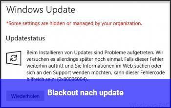 Blackout nach update