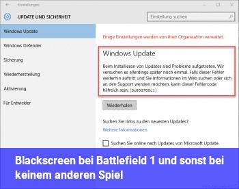 Blackscreen bei Battlefield 1 und sonst bei keinem anderen Spiel?