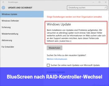 BlueScreen nach RAID-Kontroller-Wechsel