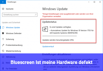 Bluescreen: Ist meine Hardware defekt?