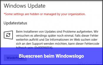 Bluescreen beim Windowslogo - Windows 10 Net