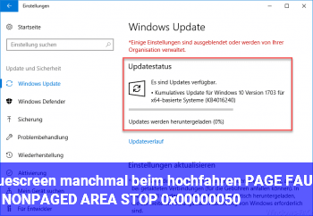 Bluescreen manchmal beim hochfahren | PAGE_FAULT_IN_NONPAGED_AREA | STOP 0x00000050
