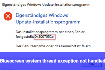 Bluescreen system thread exception not handled