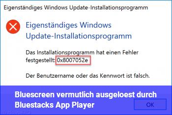 Bluescreen vermutlich ausgelöst durch Bluestacks App Player?