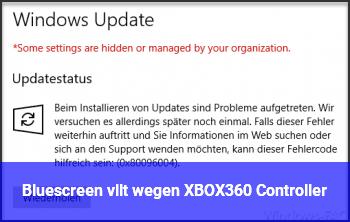 Bluescreen vllt wegen XBOX360 Controller?