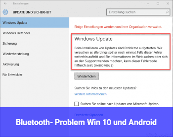 Bluetooth- Problem Win 10 und Android