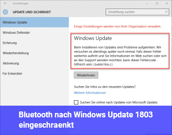 Bluetooth nach Windows Update 1803 eingeschränkt