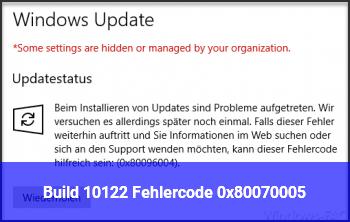 Build 10122: Fehlercode 0x80070005