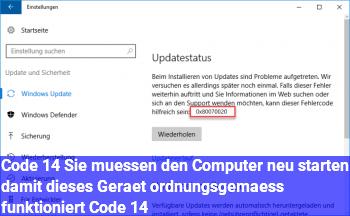 """Code 14 """"Sie müssen den Computer neu starten, damit dieses Gerät ordnungsgemäß funktioniert. (Code 14)"""""""