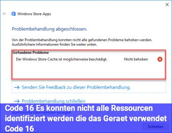 """Code 16 """"Es konnten nicht alle Ressourcen identifiziert werden, die das Gerät verwendet. (Code 16)"""""""