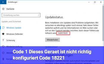 """Code 1 """"Dieses Gerät ist nicht richtig konfiguriert. (Code 1)"""""""