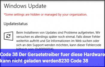 """Code 38 """"Der Gerätetreiber für diese Hardware kann nicht geladen werden… (Code 38)"""""""