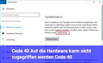 """Code 40 """"Auf die Hardware kann nicht zugegriffen werden… (Code 40)"""""""