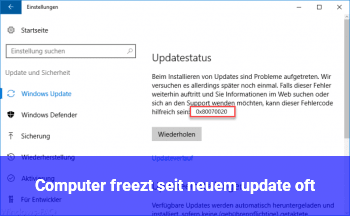 Computer freezt seit neuem update oft
