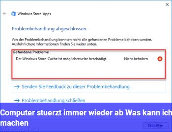 Computer stürzt immer wieder ab. Was kann ich machen ?