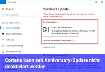 Cortana kann seit Anniversary-Update nicht deaktiviert werden