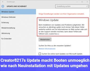Creator's Update macht Booten unmöglich, wie nach Neuinstallation mit Updates umgehen?