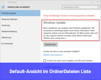Default-Ansicht im Ordner/Dateien: Liste