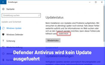 Defender Antivirus wird kein Update ausgeführt