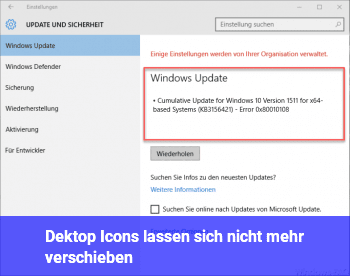 Dektop Icons lassen sich nicht mehr verschieben
