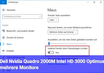 Dell Nvidia Quadro 2000M + Intel HD 3000 Optimus mehrere Monitore