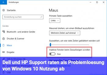 Dell und HP Support raten als Problemlösung von Windows 10 Nutzung ab