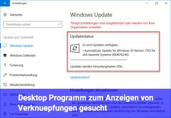 Desktop Programm zum Anzeigen von Verknüpfungen gesucht