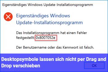 Desktopsymbole lassen sich nicht per Drag and Drop verschieben