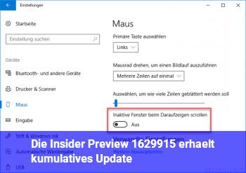 Die Insider Preview 16299.15 erhält kumulatives Update