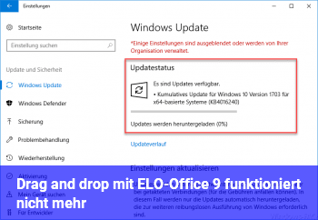 Drag and drop mit ELO-Office 9 funktioniert nicht mehr
