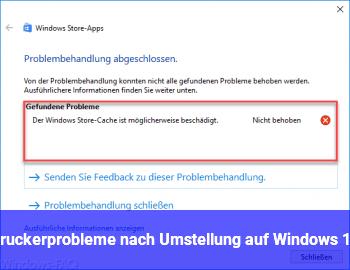 Druckerprobleme nach Umstellung auf Windows 10