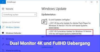 Dual Monitor 4K und FullHD Übergang