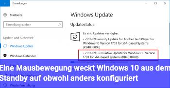 Eine Mausbewegung weckt Windows 10 aus dem Standby auf, obwohl anders konfiguriert.