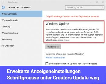 Erweiterte Anzeigeneinstellungen / Schriftgröße unter Creators Update weg