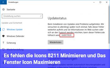Es fehlen die Icons – Minimieren und Das Fenster Icon Maximieren