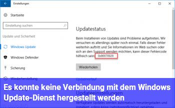 Es konnte keine Verbindung mit dem Windows Update-Dienst hergestellt werden