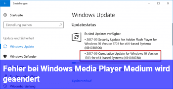 "Fehler bei Windows Media Player ""Medium wird geändert"""